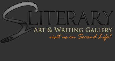 sLiterary Art & Writing Gallery - Visit us on Second Life!